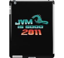 JVM is soo 2011 iPad Case/Skin