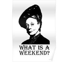 What is a weekend? Poster