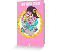 Two Hunna Stunna Greeting Card