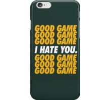 Packers Good Game I Hate You iPhone Case/Skin
