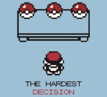 The Hardest Decision  Kids Tee