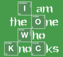 I am the one WHO KNOCKS by Phoxphire