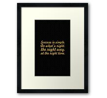 "Success is simple... ""Arnold H. Glasow"" Success Quote Framed Print"