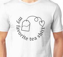 My Favorite Tea Shirt Unisex T-Shirt