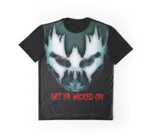 Get Ya Wicked On Graphic T-Shirt