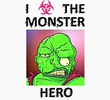 I love the monster hero Unisex T-Shirt