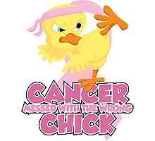 Breast Cancer Messed With The Wrong Chick Photographic Print