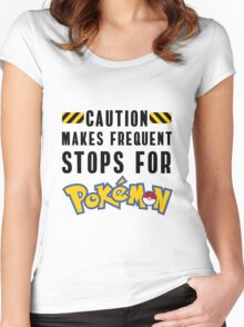 Caution: Frequent Stops, Pokemon Go Women's Fitted Scoop T-Shirt