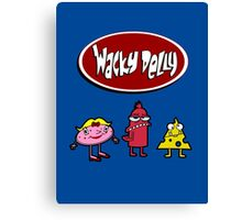 Wacky Delly! Canvas Print