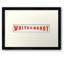 White and Nerdy! Framed Print
