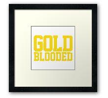GOLD BLOODED WARRIORS Framed Print