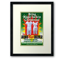Mormon Underwear...Christmas Magic! Framed Print