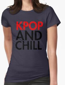 Kpop and Chill Womens Fitted T-Shirt