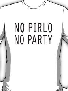 No Pirlo, No Party (Original) T-Shirt