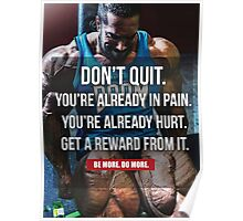 Don't Quit - You're Already In Pain (Leg Day) Poster