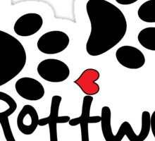 DOG PAWS LOVE ROTTWEILER DOG PAW I LOVE MY DOG PET PETS PUPPY STICKER STICKERS DECAL DECALS Sticker