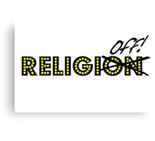 ReligiON-OFF   Canvas Print