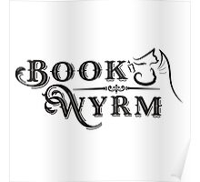 Book-Wyrm Clever Fantasy Bibliophile Poster