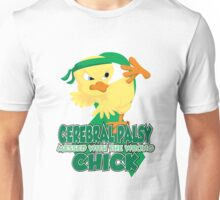 Cerebral Palsy Messed With The Wrong Chick Unisex T-Shirt