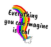 Rainbow of Unicorn is everything you want from life Photographic Print