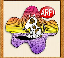 Arf! Cute Doggy by PETER GROSS