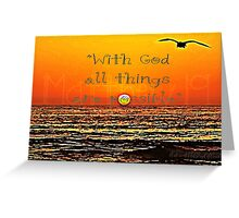 """With God..."" Greeting Card"