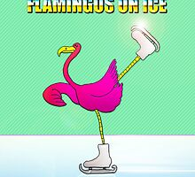 Flamingos on Ice by PETER GROSS