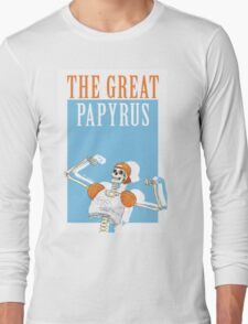 THE GREAT PAPYRUS Long Sleeve T-Shirt