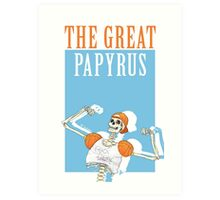 THE GREAT PAPYRUS Art Print