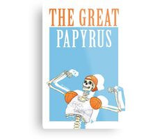 THE GREAT PAPYRUS Metal Print