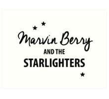 Marvin Berry & The Starlighters – BTTF, Marty McFly Art Print