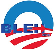 Bleh for President! Photographic Print