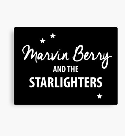 Marvin Berry & The Starlighters – BTTF, Marty McFly Canvas Print