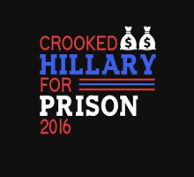 Crooked Hillary for Prison 2016 t-shirt Unisex T-Shirt
