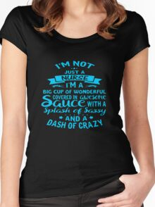 I'm Not Just A NURSE Women's Fitted Scoop T-Shirt
