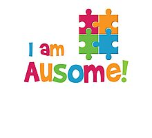 I am Ausome - Awesome Autism Awareness T shirt Kids - Adult Sizes 2  Photographic Print