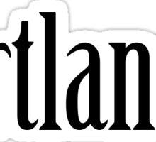 Portlandia Text Sticker