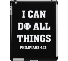 I Can Do All Things Christian Baseball Soccer T-Shirt  iPad Case/Skin