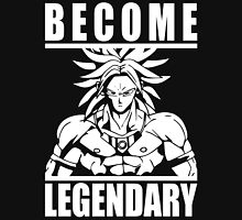 Become Legendary (Broly) Unisex T-Shirt