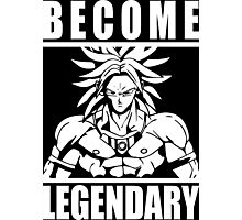 Become Legendary (Broly) Photographic Print