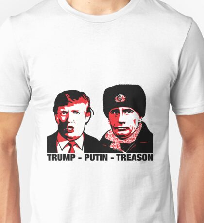 Trump Putin Treason Unisex T-Shirt
