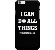 I Can Do All Things Christian Bible Verse Hockey T-Shirt  iPhone Case/Skin