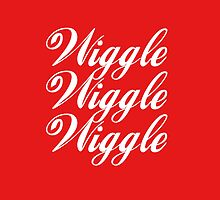 Wiggle Wiggle Wiggle by hipsterapparel