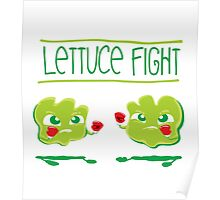 Lettuce Fight Poster