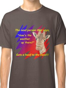 Angry Giraffe Classic T-Shirt