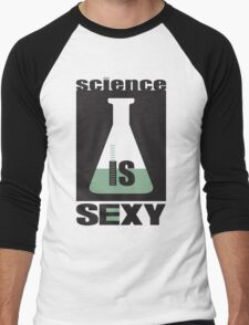 science is sexy Men's Baseball ¾ T-Shirt