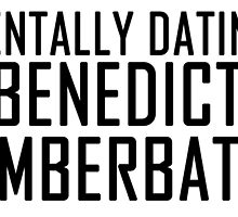 Mentally Dating Benedict Cumberbatch by AmbrosiaHeart
