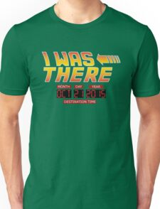 Back to the Future Day - I Was there Unisex T-Shirt