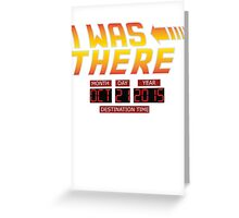 Back to the Future Day - I Was there Greeting Card