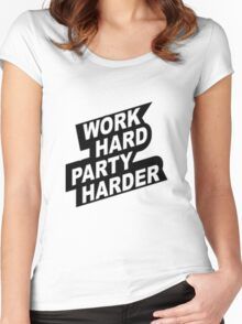 Work Hard Party Harder Women's Fitted Scoop T-Shirt